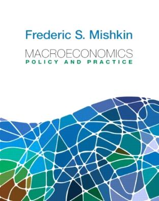 Macroeconomics: Policy and Practice plus MyEconLab with Pearson Etext Student Access Code Card Packa