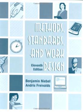 Methods, Standards, & Work Design