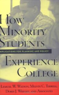 How Minority Students Experience College: Implications for Planning and Policy